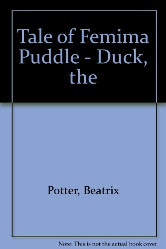 Tale of Femima Puddle - Duck, the (Spanish Edition): Potter, Beatrix