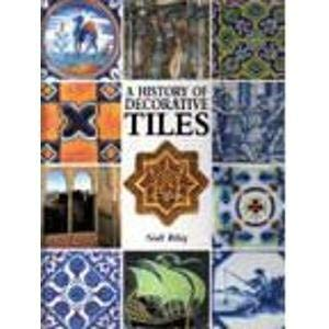 9781856279994: History of Decorative Tiles