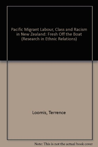 PACIFIC MIGRANT LABOUR, CLASS AND RACISM IN NEW ZEALAND