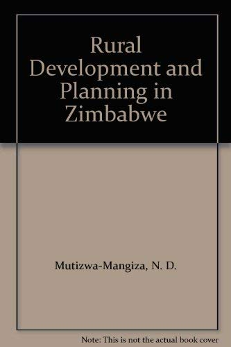 Rural Development and Planning in Zimbabwe: Unknown