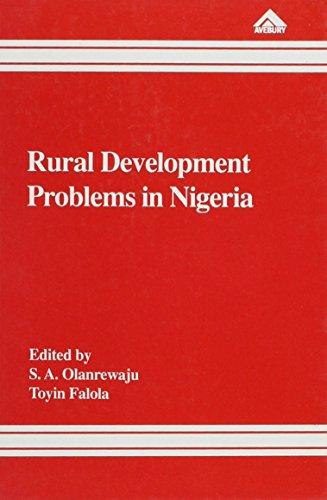 Rural Development Problems in Nigeria: Olanrewaju, S. A.