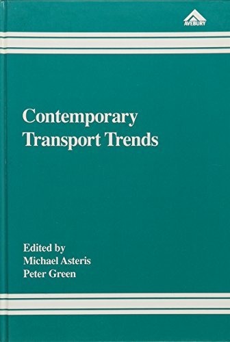 Contemporary Transport Trends: Asteris, Michael; Green, Peter