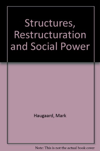 9781856283120: Structures, Restructuration and Social Power
