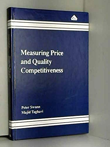 9781856283281: Measuring Price and Quality Competitiveness: A Study of 18 British Product Markets