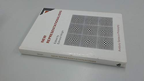 New Representationalisms: Essays in the Philosophy of Perception (Avebury Series in Philosophy): ...