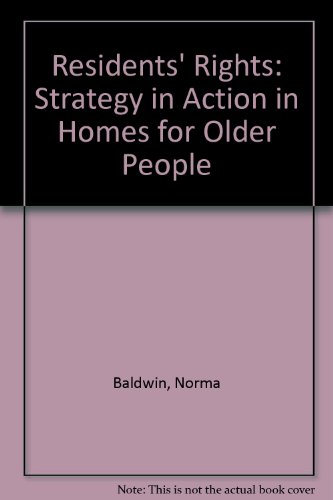 Residents' Rights: A Strategy in Action in Homes for Older People (1856283666) by John Harris; Rosemary Littlechild; Michael Pearson