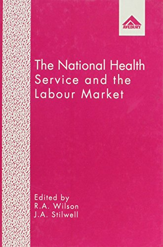 The National Health Service and the Labour Market (1856283909) by Wilson, Robert A.