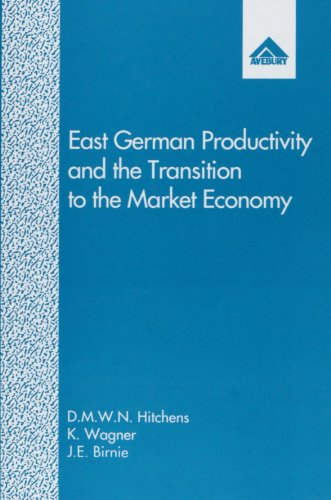 East German Productivity and the Transition to the Market Economy: Comparisons With West Germany ...