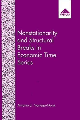 Nonstationarity and Structural Breaks in Economic Time: Antonio E. Noriega-Muro