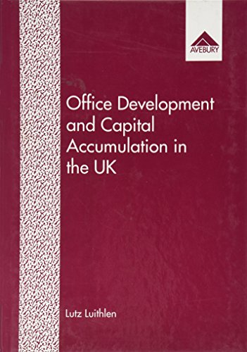 Office Development and Capital Accumulation in the: Lutz Luithlen