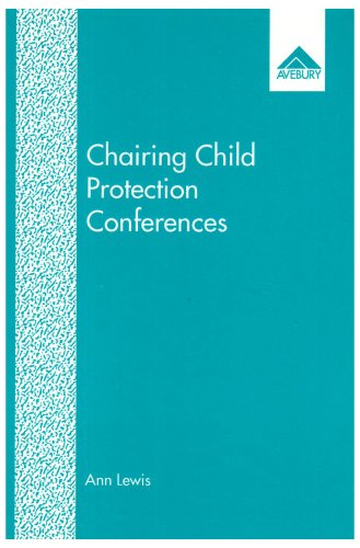 9781856286916: Chairing Child Protection Conferences: An Exploration of Attitudes and Roles