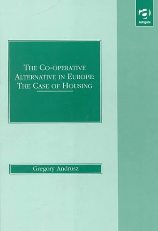 9781856288552: The Co-operative Alternative in Europe: The Case of Housing