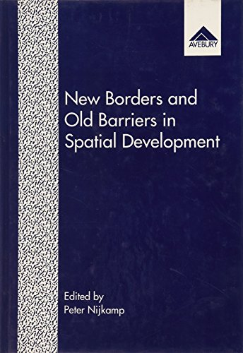 New Borders and Old Barriers in Spatial Development