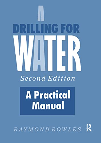 9781856289849: Drilling for Water: A Practical Manual