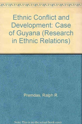 9781856289955: Ethnic Conflict and Development: The Case of Guyana (Research in Ethnic Relations Series)