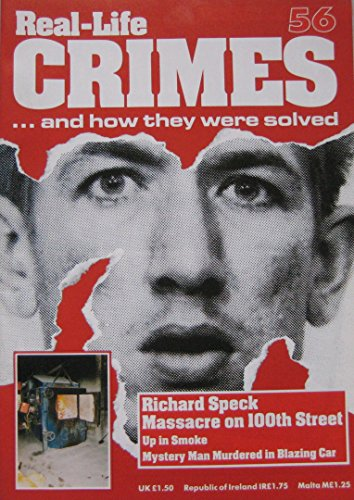 Richard Speck. Also The Murder of Lynda: Real-Life Crimes