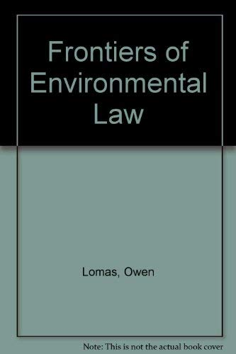 9781856300186: Frontiers of Environmental Law