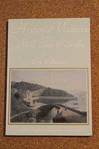 9781856341769: Historic Visitors to Mull, Iona and Staffa