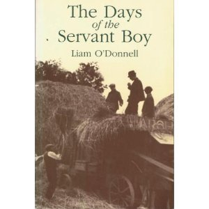The Days of the Servant Boy: O'Donnell, Liam
