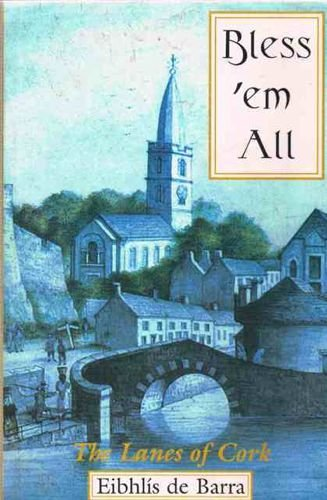 9781856351751: Bless 'em All: The Lanes of Cork