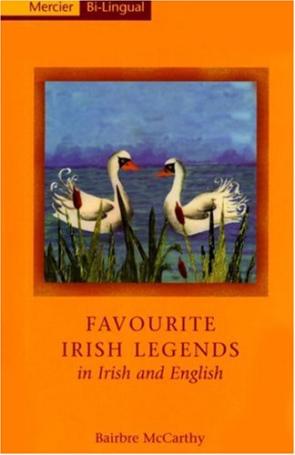 9781856351867: Favourite Irish Legends in Irish and English: A Dual Language Book