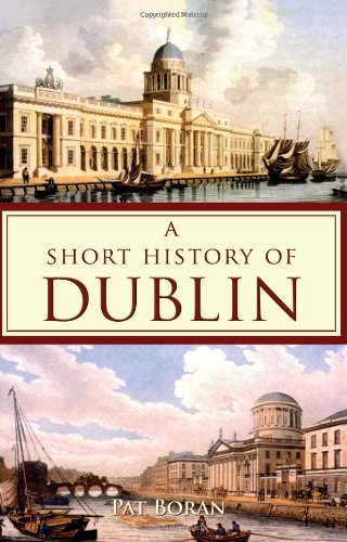 9781856352987: Short History Of Dublin