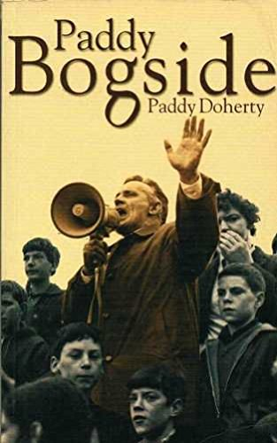 Paddy Bogside (9781856353359) by Paddy Doherty