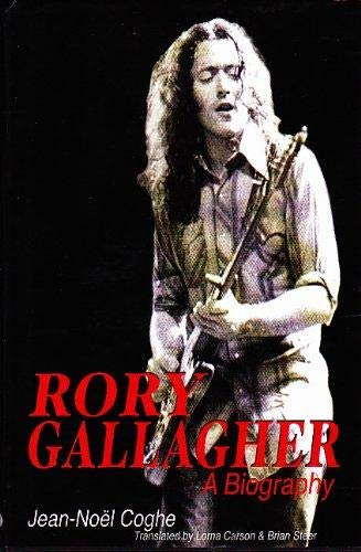 9781856353724: Rory Gallagher: A Biography