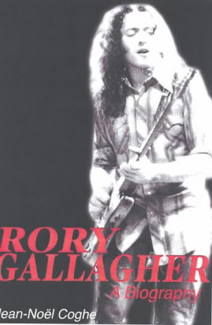 9781856353878: Rory Gallagher: A Biography