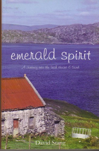 9781856354103: The Emerald Spirit: Reflections on the Irish Heart and Soul