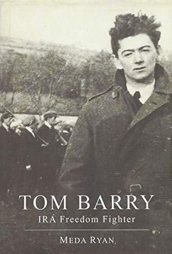 9781856354257: Tom Barry: IRA Freedom Fighter