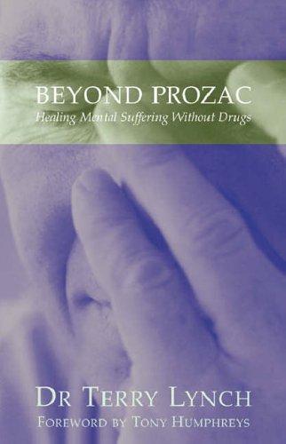 9781856354714: Beyond Prozac: Healing Mental Suffering without Drugs
