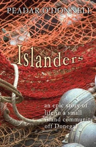9781856354721: Islanders: An Epic Story of Life in a Small Island Community Off Donegal