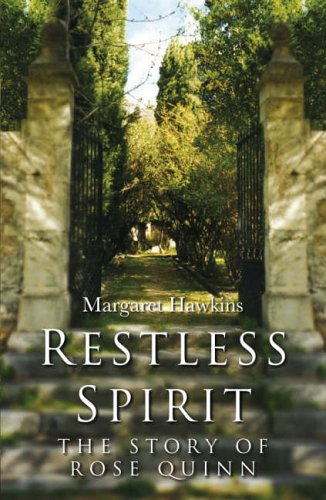 9781856354967: Restless Spirit: The Story of Rose Quinn