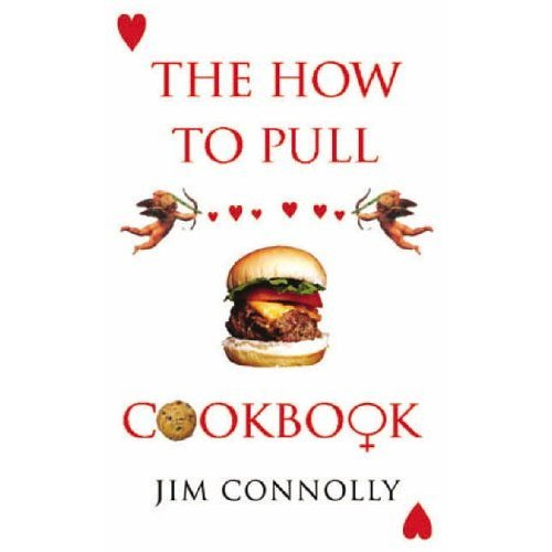 The How to Pull Cookbook: Connolly, Jim