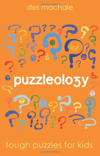 9781856355087: Puzzleology: Tough Puzzles for Kids