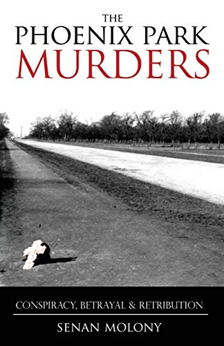 9781856355117: Phoenix Park Murders: Murder, Betrayal and Retribution