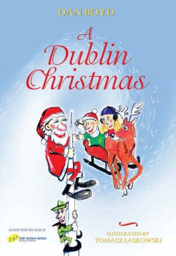 A Dublin Christmas: Dan Boyd
