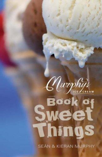 9781856355841: Murphy's Ice Cream Book of Sweet Things