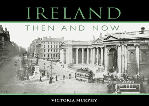 9781856356084: Ireland: Then and Now