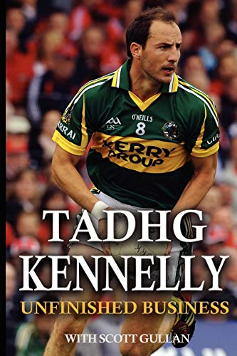 Tadhg Kennelly Unfinished Business: Tadhg Kennelly