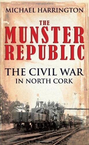 9781856356565: The Munster Republic: The Civil War in North Cork