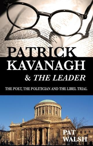 9781856356640: Patrick Kavanagh and the Leader: The Poet, the Politician and the Libel Trial