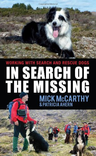 9781856356916: In Search of the Missing: Life as a Search Dog Handler in Ireland