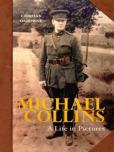 9781856357180: Michael Collins: A Life in Pictures