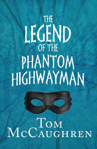 9781856358026: Legend of the Phantom Highwayman (McCaughren's Legends Trilogy)