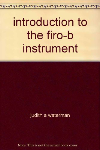 introduction to the firo-b instrument: judith a waterman