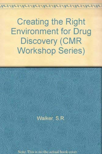 Creating the Right Environment for Drug Discovery (CMR Workshop)