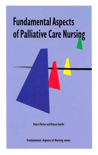 9781856422116: Fundamental Aspects of Palliative Care Nursing (Fundamental Aspects of Nursing)