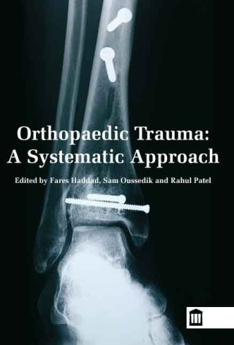 9781856422482: Orthopaedic Trauma, A systematic Guide